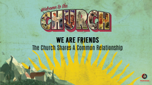 ChurchSeries4-Friends